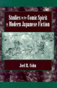 Cohn - Studies in the Comic Spirit in Modern Japanese Fiction