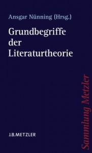 Nünning: Grundbegriffe der Literaturtheorie